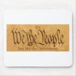 IT'S WE THE PEOPLE NOT WE THE GOVERNMENT MOUSE PADS