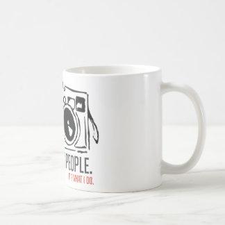 Its What I Do Coffee Mug