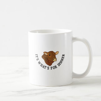 Its Whats For Dinner Coffee Mug