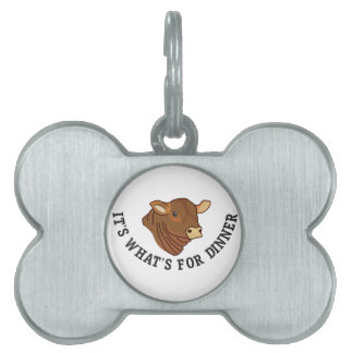 Its Whats For Dinner Pet Tag