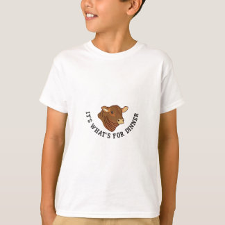 Its Whats For Dinner T-Shirt
