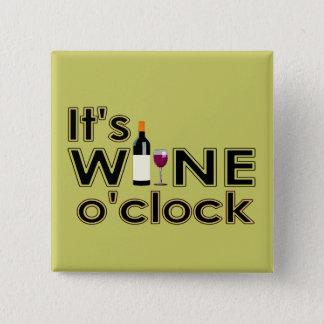 It's Wine O'Clock Button