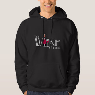It's Wine O'clock Hooded Sweatshirts