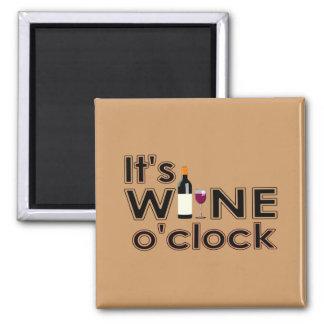 It's Wine O'Clock Magnet
