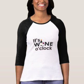 It's Wine O'Clock T-Shirt