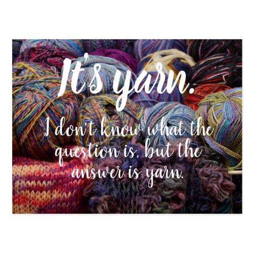 Its yarn  The answer is yarn Postcard