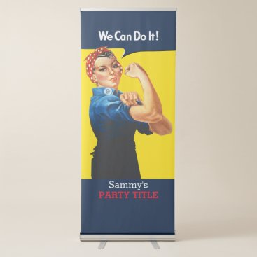 It's Your Custom Rosie Party Personalize This Retractable Banner