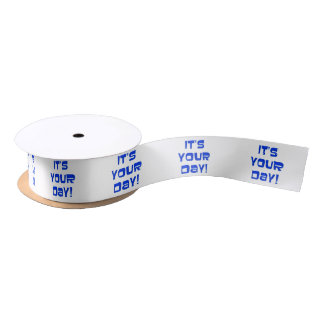 It's Your Day, Birthday, in blue and white. Satin Ribbon