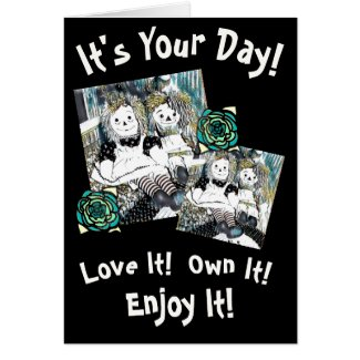 It's Your Day! Card