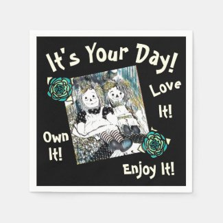 It's Your Day! - Napkins