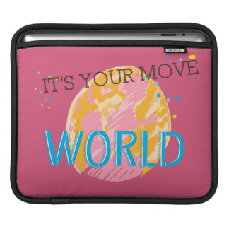 It's Your Move World Sleeve For iPads