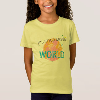 It's Your Move World T-Shirt