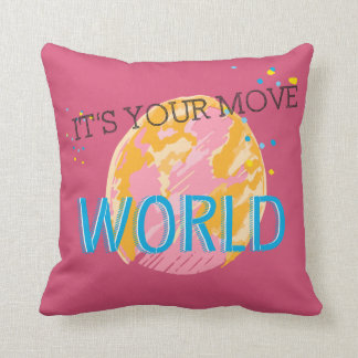 It's Your Move World Throw Pillow