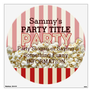 It's Your Party Room Personalize it! Popcorn Style Wall Sticker