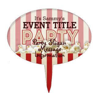 It's Your Personalized Party Supply. Cake Topper