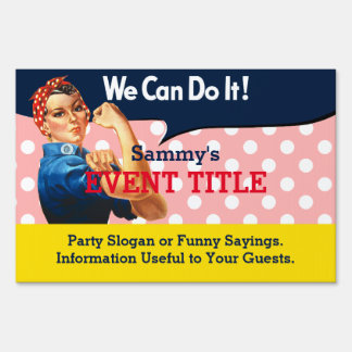 It's Your Rosie Party Signage Personalize This Yard Sign