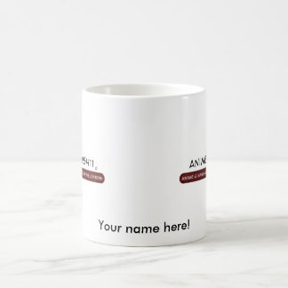 It's your store now! coffee mug