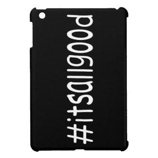 #itsallgood case for the iPad mini