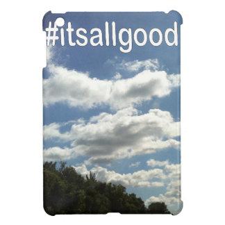 #itsallgood cover for the iPad mini