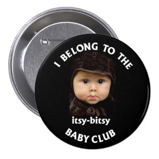 itsy bitsy baby club 3 inch round button