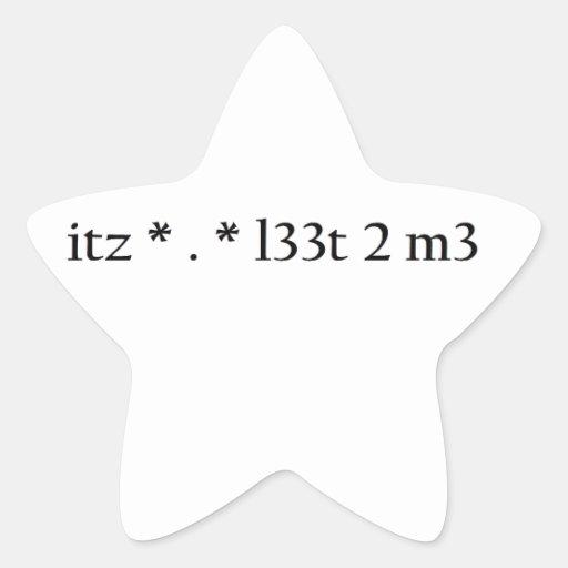 itz * . * l33t 2 m3 star sticker