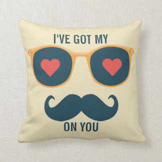I'v got eyes on you Funny Valentines day greeting Throw Pillow