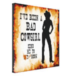 I've been a BAD COWGIRL Send me to Your Room Canvas Print