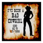 I've been a BAD COWGIRL Send me to Your Room Posters
