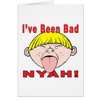 I've Been Bad (Boy) Card