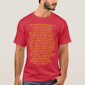 I've Been Everywhere - A MisterP Shirt