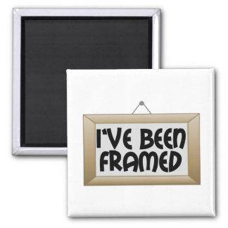 I've Been Framed Magnet