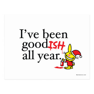 I've Been Goodish All Year Postcard