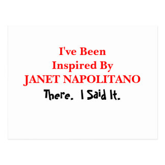 I've Been Inspired By Janet Napolitano Postcard