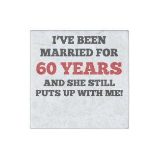 I've Been Married For 60 Years Stone Magnet
