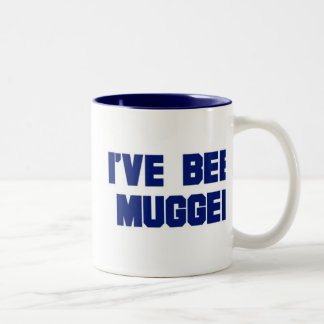 I've Been Mugged Mug (double-sided)