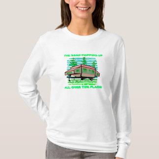 I'VE BEEN POPPING-UP TRAILER CAMPER DESIGN SHIRT! T-Shirt
