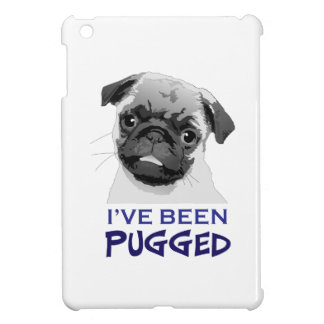 IVE BEEN PUGGED CASE FOR THE iPad MINI