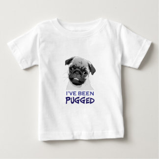 IVE BEEN PUGGED T SHIRTS