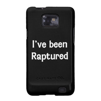 I've Been Raptured Galaxy S2 Case
