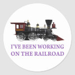I've Been Working On The Railroad Sticker
