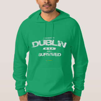 I've been you Dublin and I survived Hoodie