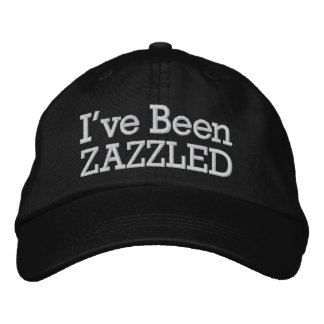 I've Been Zazzled by SRF Embroidered Baseball Cap
