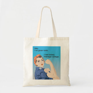 I've given birth... tote bags