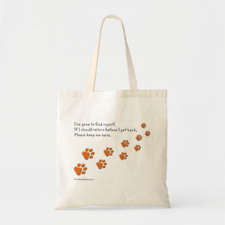 I've Gone to Find Myself Paw Print totes