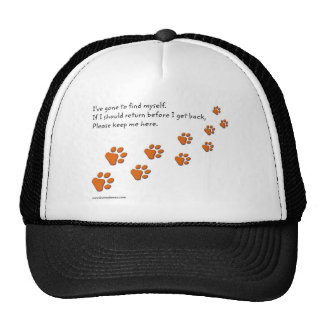 I've Gone to Find Myself Paw Prints caps and hats Trucker Hats