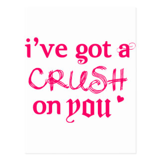 i've got a crush on you:) postcard