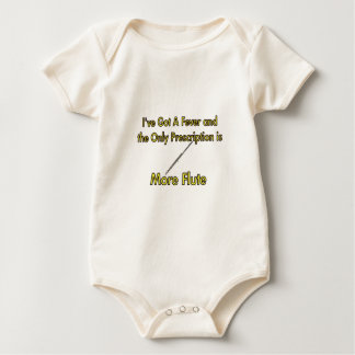 I've Got a Fever and . . More Flute Baby Bodysuit