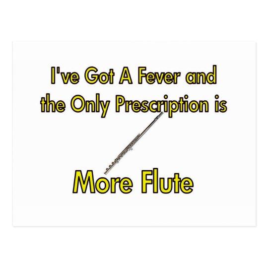 I've Got a Fever and . . More Flute Postcard