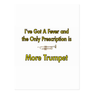I've Got a Fever  . . . More Trumpet Postcard