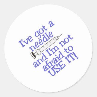 Ive Got A Needle Classic Round Sticker